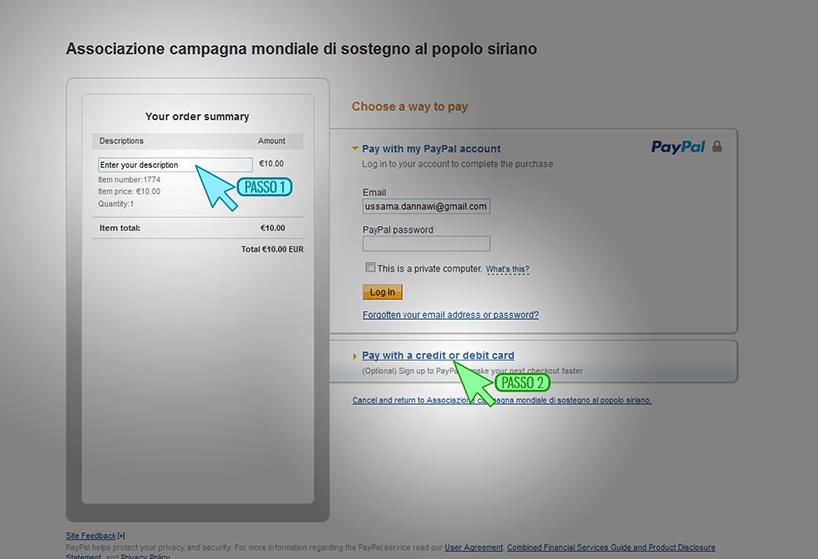Inserire eventualmente una causale della donazione, quindi decidere se pagare con un proprio account PayPal già in possesso (consigliato) oppure inserire i propri dati